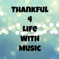 Thankful-4-Life-With-Music